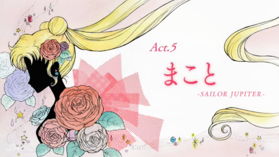 Title Card: Act 5 - Makoto - Sailor Jupiter